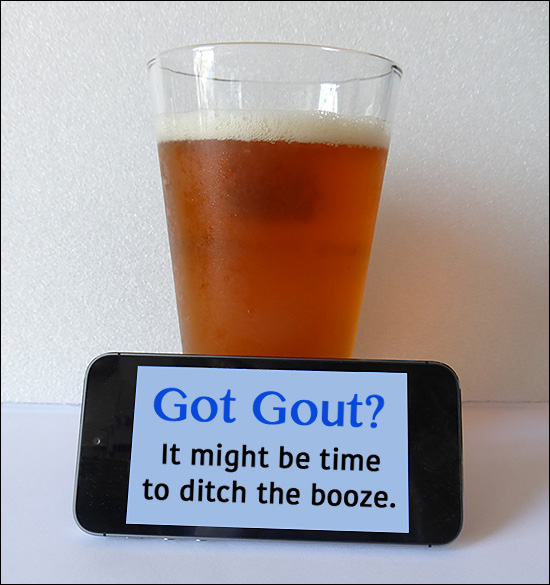 Got Gout? Ditch the Booze and Alcohol