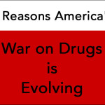 5 Reasons America's War on Drugs is Evolving