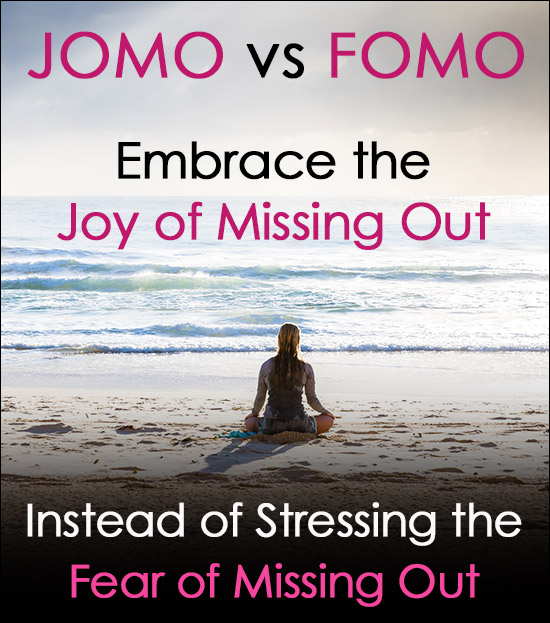 Joy of Missing Out vs Fear of Missing Out