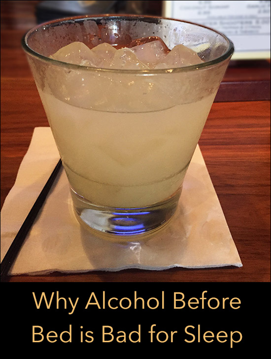Alcohol Before Bed is Bad for Sleep