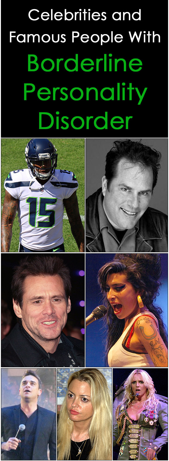 Celebrities and Famous People With Borderline Personality Disorder